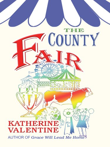 The County Fair (Thorndike Clean Reads) - Katherine Valentine