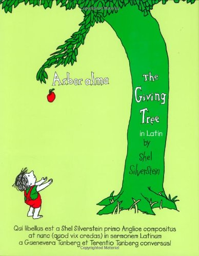 Arbor Alma/the Giving Tree (Latin Edition) - Shel Silverstein