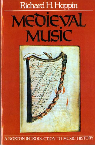 Medieval Music (The Norton Introduction to Music History) - Richard H. Hoppin