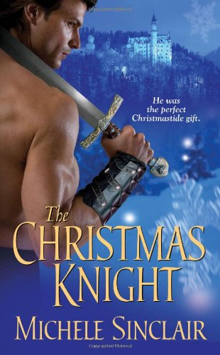 The Christmas Knight (Zebra Historical Romance) - Michele Sinclair