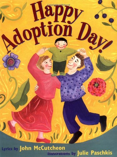 Happy Adoption Day! - John McCutcheon