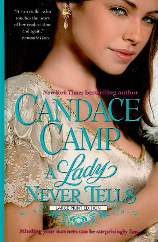 A Lady Never Tells (Thorndike Core) - Candace Camp