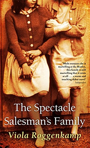 The Spectacle Salesman's Family - Viola Roggenkamp