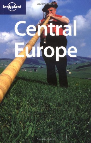 Lonely Planet Central Europe (Multi Country Guide) - Paul Smitz