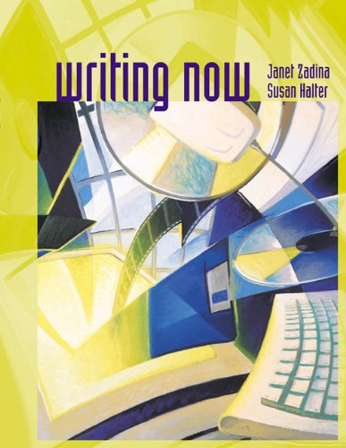 Writing Now - Janet Nay Zadina; Susan Halter