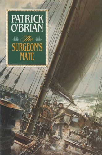 The Surgeons Mate by OBrian, Patrick [Hardcover] - Patrick O'Brian