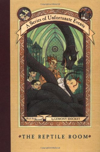 The Reptile Room (A Series of Unfortunate Events #2) - Lemony Snicket