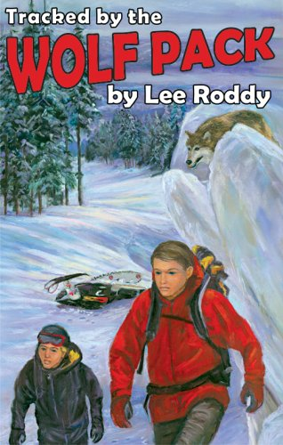 Tracked by the Wolf Pack (Ladd Family Adventures) - Lee Roddy