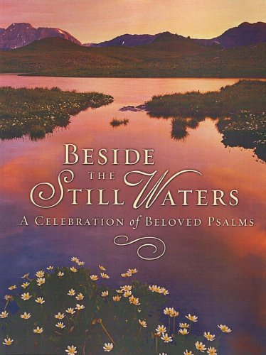 Beside the Still Waters - Melinda Rumbaugh; Editor