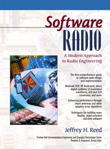 Software Radio: A Modern Approach to Radio Engineering - Jeffrey H. Reed