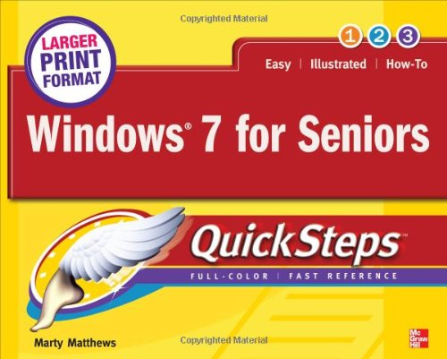 Windows 7 for Seniors QuickSteps - Marty Matthews