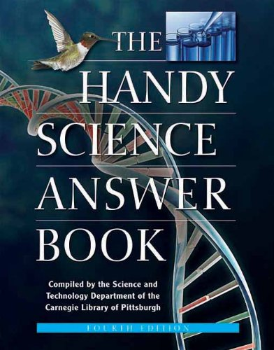 The Handy Science Answer Book (The Handy Answer Book Series) - The Carnegie Library of Pittsburgh