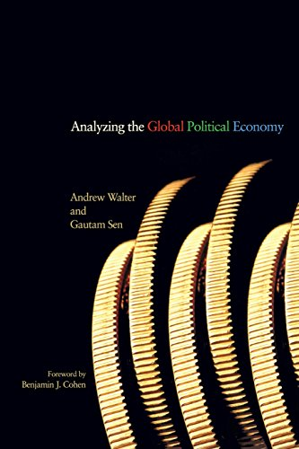 Analyzing the Global Political Economy - Andrew Walter; Gautam Sen