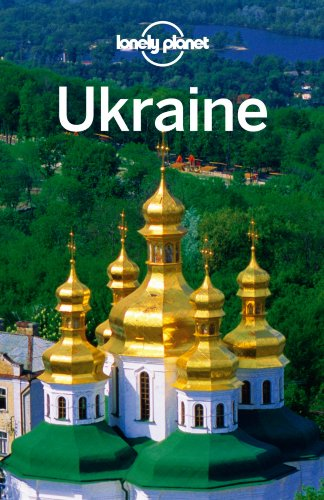 Lonely Planet Ukraine (Travel Guide) - Lonely Planet; Marc Di Duca; Leonid Ragozin