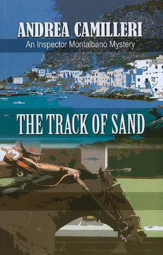 The Track Of Sand (An Inspector Montalbano Mystery) - Andrea Camilleri