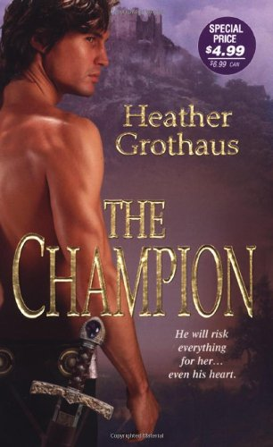 The Champion - Heather Grothaus