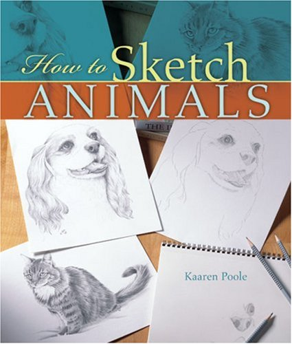 How to Sketch Animals - Kaaren Poole
