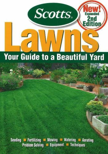 Scotts Lawns: Your Guide to a Beautiful Yard - Scotts, Nick Christians