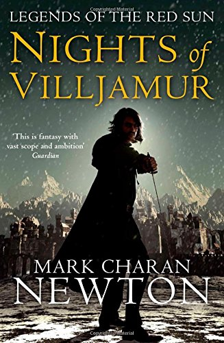 Nights of Villjamur: Book One: Legends of the Red Sun: Book One - Mark Charan Newton