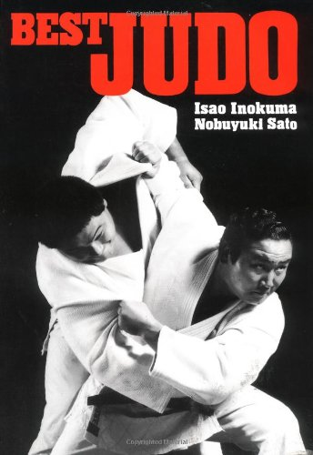 Best Judo (Illustrated Japanese Classics) - Isao Inokuma, Nobuyuki Sato