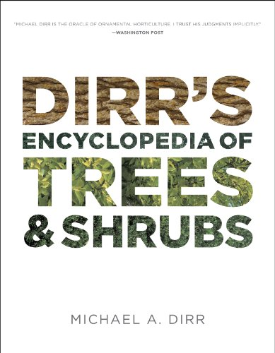 Dirr's Encyclopedia of Trees and Shrubs - Michael A. Dirr