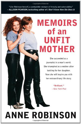 Memoirs of an Unfit Mother - Anne Robinson