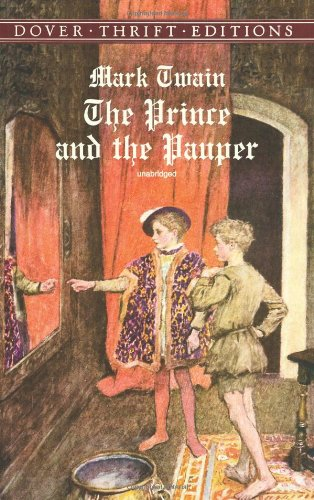 The Prince and the Pauper (Dover Thrift Editions) - Mark Twain