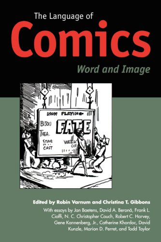 The Language of Comics: Word and Image - Robin Varnum; Christina T. Gibbons