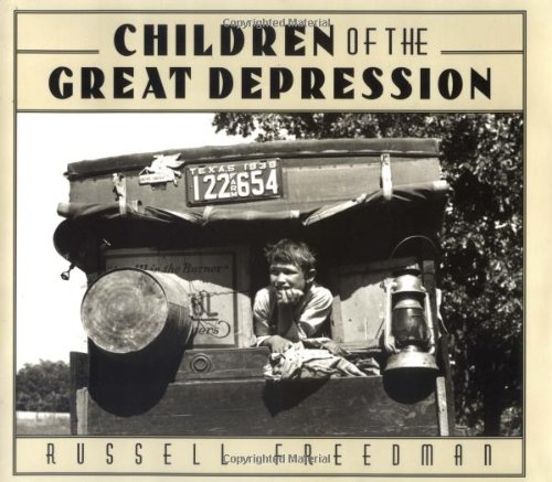 Children of the Great Depression (Golden Kite Awards) - Russell Freedman