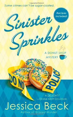 Sinister Sprinkles: A Donut Shop Mystery (Donut Shop Mysteries) - Jessica Beck