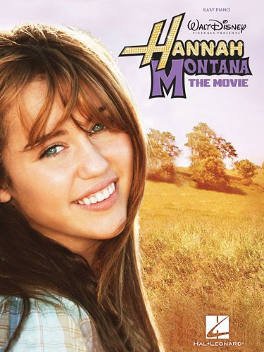 Hannah Montana - The Movie: Easy Piano - Hannah Montana; Miley Cyrus