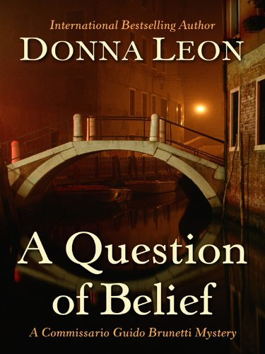 A Question of Belief (Thorndike Mystery) - Donna Leon