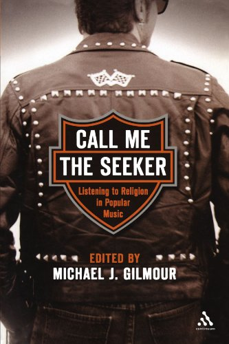 Call Me the Seeker: Listening to Religion in Popular Music - Michael J. Gilmour