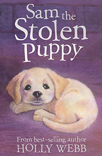 SAM THE STOLEN PUPPY - HOLLY WEBB
