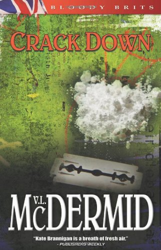 Crack Down: A Kate Brannigan Mystery - Val McDermid