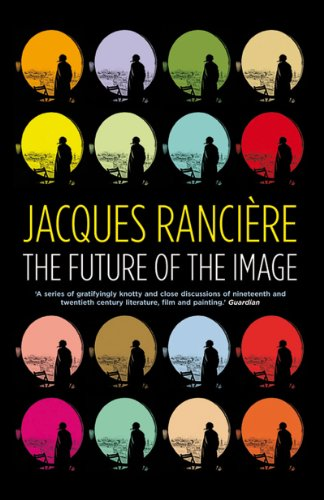 The Future of the Image - Jacques Ranci?re