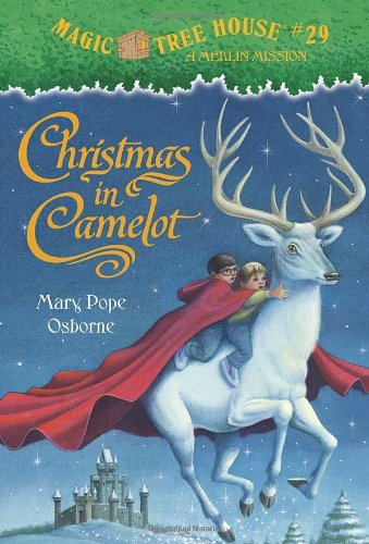 Christmas in Camelot (Magic Tree House, No. 29) - Mary Pope Osborne