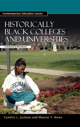 Historically Black Colleges and Universities: A Reference Handbook (Contemporary Education Issues) - Cynthia L. Jackson; Eleanor F. Nunn