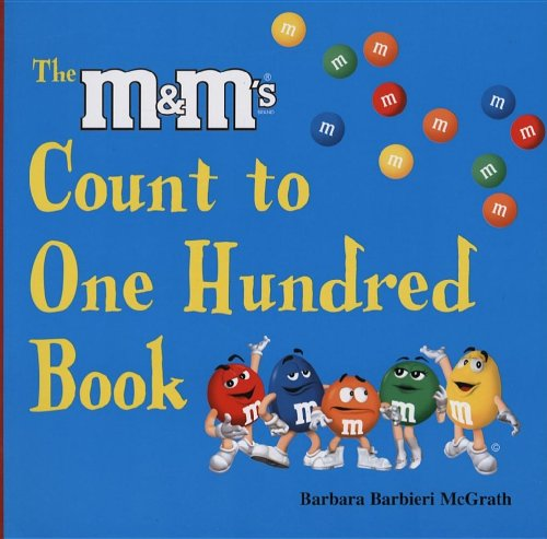 The M & M's Brand Count to One Hundred Book - Barbara Barbieri McGrath