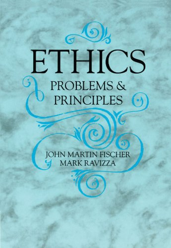 Ethics: Problems and Principles (Ceraf; 4) - John Martin Fischer; Mark Ravizza