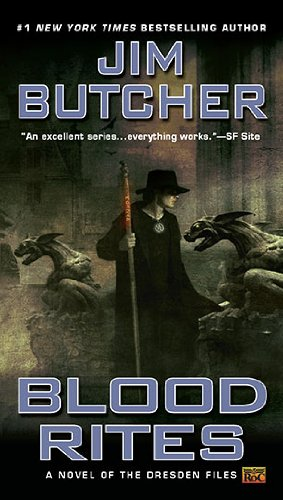 Blood Rites (The Dresden Files, Book 6) - Jim  Butcher