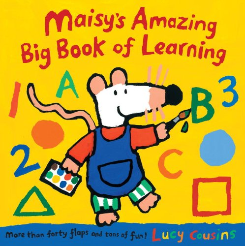 Maisy's Amazing Big Book of Learning - Lucy Cousins