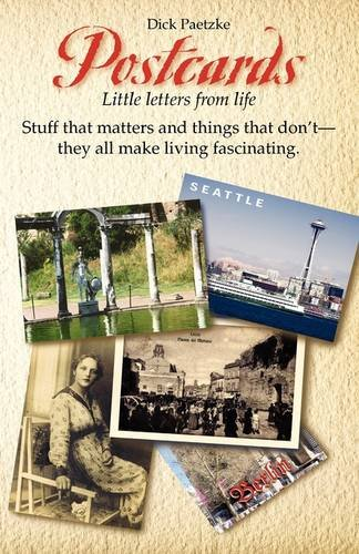 Postcards. Little Letters From Life - Dick Paetzke