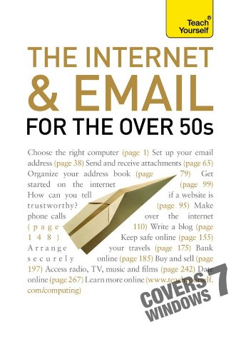 The Internet and Email for the Over 50s: A Teach Yourself Guide (Teach Yourself (McGraw-Hill)) - Bob Reeves