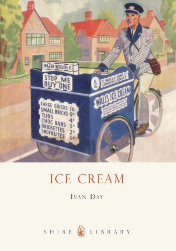 Ice Cream: A History (Shire Library) - Ivan Day