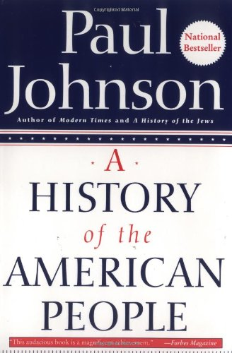 A History of the American People - Paul Johnson