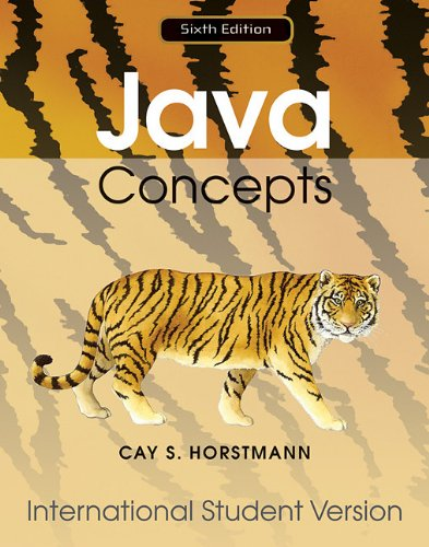 Java Concepts: for Java 7 and 8 - Cay S. Horstmann