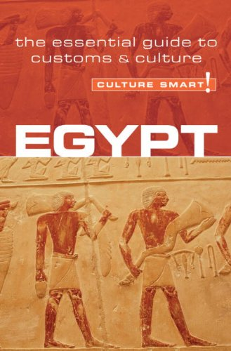 Egypt - Culture Smart!: the essential guide to customs  &  culture - Jailan Zayan