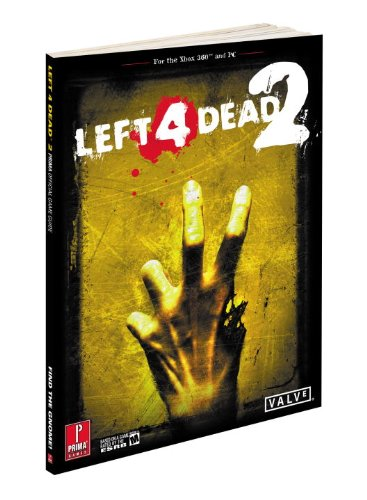 Left 4 Dead 2: Prima Official Game Guide (Prima Official Game Guides) - David Hodgson