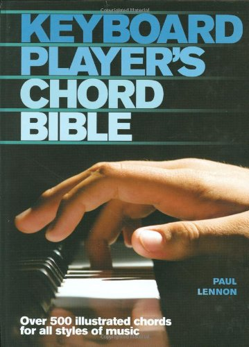Keyboard Player's Chord Bible (Music Bibles) - Paul Lennon
